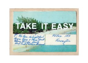 postcard series: take it easy